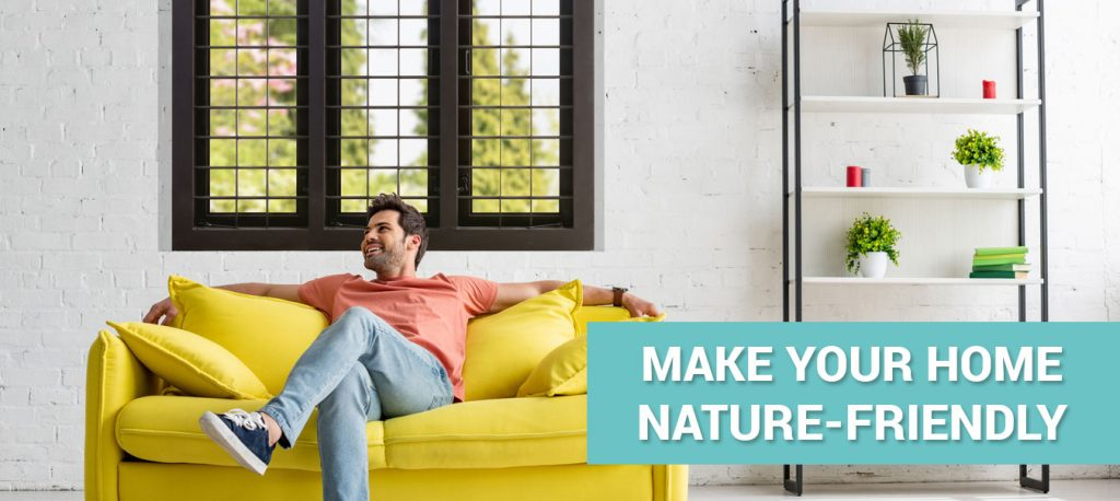 Make your home nature-friendly